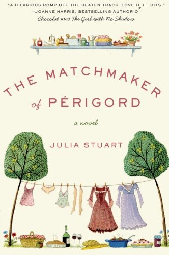 Julia Stuart The Matchmaker Of Perigord