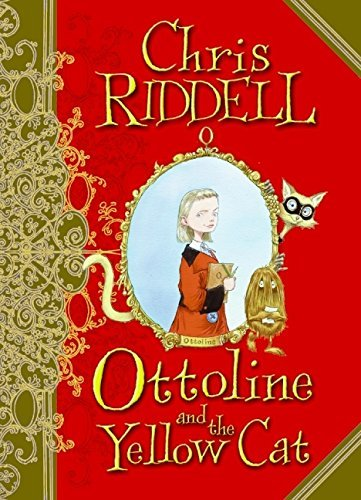 Chris Riddell Ottoline And The Yellow Cat