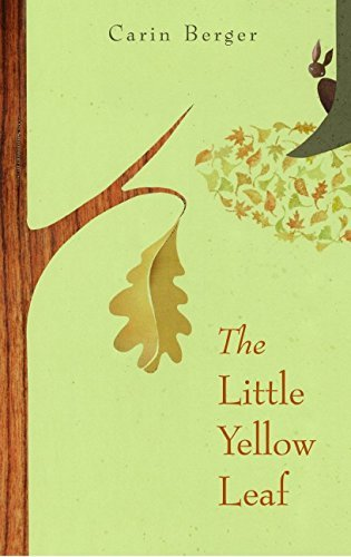 Carin Berger The Little Yellow Leaf