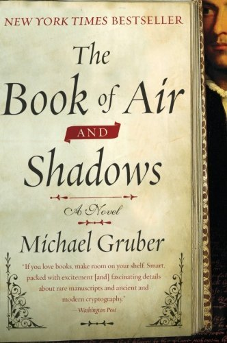 Michael Gruber The Book Of Air And Shadows