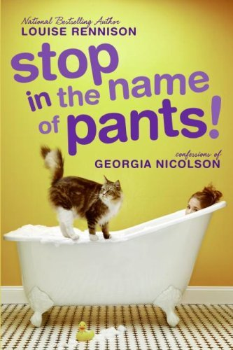 Louise Rennison Stop In The Name Of Pants!
