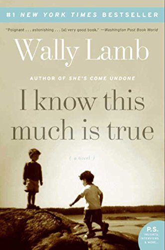 Wally Lamb I Know This Much Is True