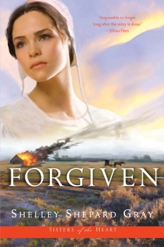 Shelley Shepard Gray Forgiven