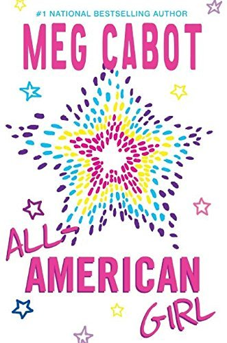 Meg Cabot All American Girl