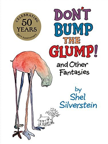 Shel Silverstein Don't Bump The Glump! And Other Fantasies