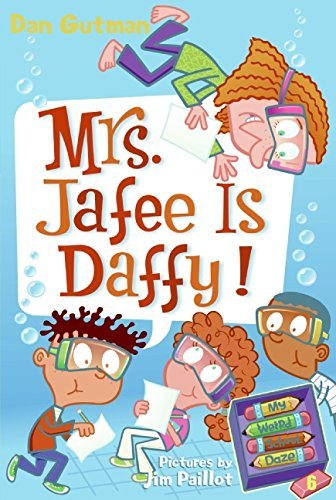Dan Gutman Mrs. Jafee Is Daffy!