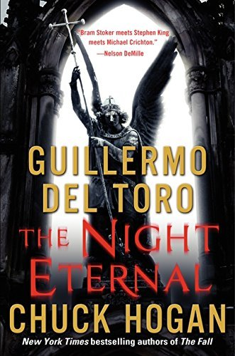 Guillermo Del Toro The Night Eternal
