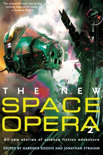 Gardner Dozois The New Space Opera 2