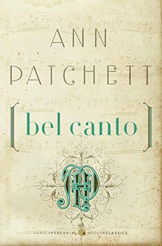 Ann Patchett Bel Canto