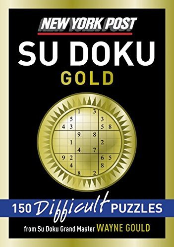Wayne Gould New York Post Gold Su Doku 150 Difficult Puzzles