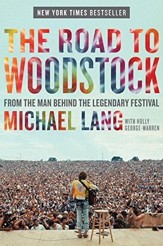 Lang Michael & Holly George Warren Road To Woodstock The