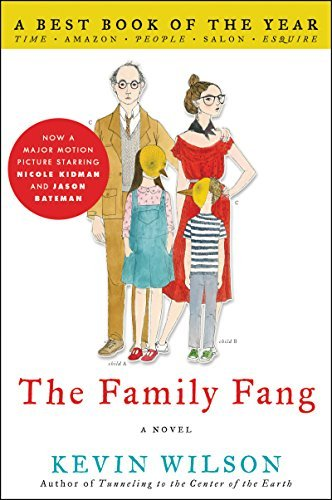Kevin Wilson The Family Fang