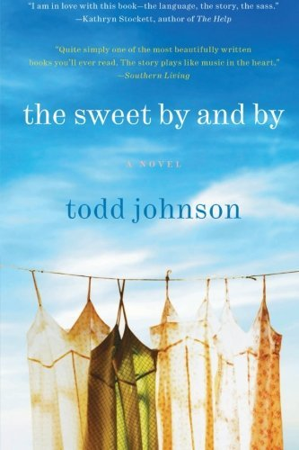 Todd Johnson The Sweet By And By