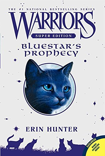 Erin Hunter Bluestar's Prophecy
