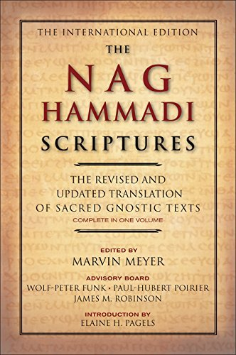Marvin W. Meyer The Nag Hammadi Scriptures The Revised And Updated Translation Of Sacred Gno