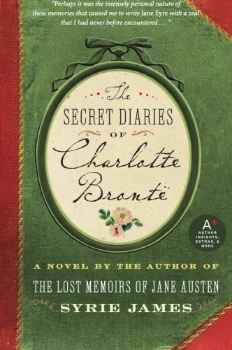 Syrie James The Secret Diaries Of Charlotte Bronte