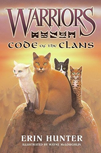 Erin Hunter Warriors Code Of The Clans