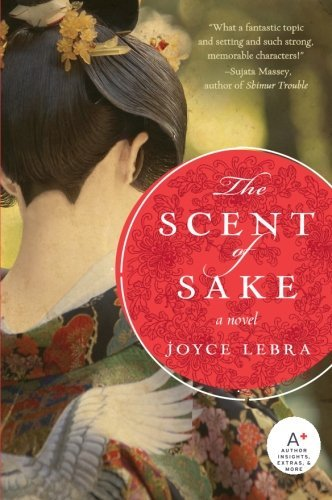 Joyce Lebra The Scent Of Sake