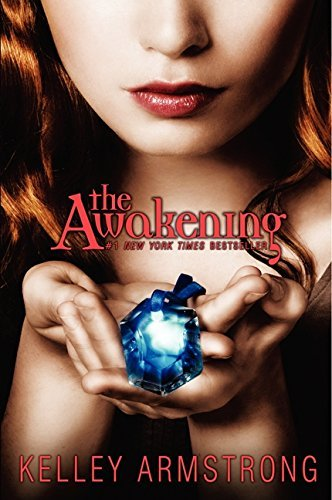 Kelley Armstrong The Awakening
