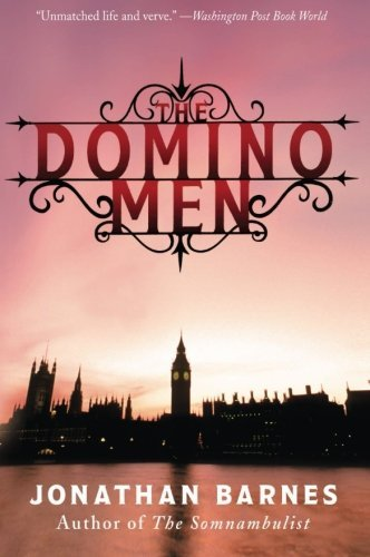 Jonathan Barnes The Domino Men