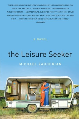Michael Zadoorian The Leisure Seeker