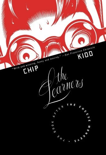 "Chip Kidd The Learners The Book After ""the Cheese Monkeys"