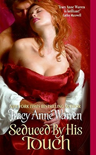 Tracy Anne Warren Seduced By His Touch
