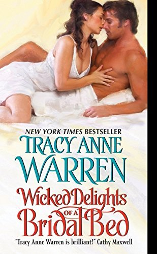 Tracy Anne Warren Wicked Delights Of A Bridal Bed