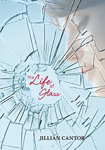Jillian Cantor The Life Of Glass