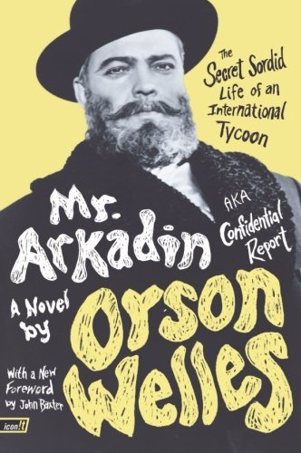 Orson Welles Mr. Arkadin Aka Confidential Report The Secret Sordid Life O