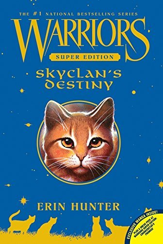 Erin Hunter Warriors Skyclan's Destiny Super