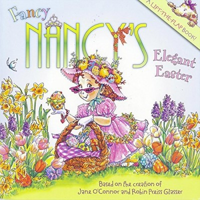 Jane O'connor Fancy Nancy's Elegant Easter