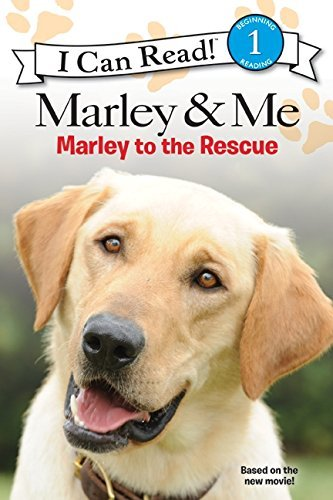 M. K. Gaudet Marley & Me Marley To The Rescue!