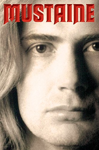Dave Mustaine Mustaine A Heavy Metal Memoir