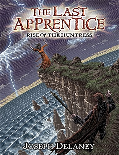 Joseph Delaney The Last Apprentice Rise Of The Huntress (book 7)