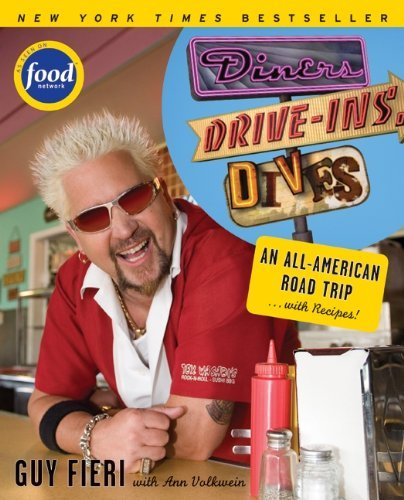 Guy Fieri Diners Drive Ins And Dives An All American Road Trip...With Recipes!
