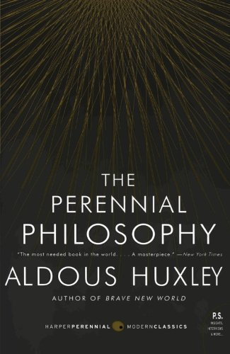 Aldous Huxley The Perennial Philosophy