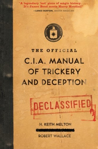 H. Keith Melton The Official Cia Manual Of Trickery And Deception