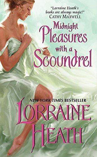 Lorraine Heath Midnight Pleasures With A Scoundrel