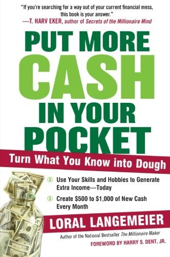 Loral Langemeier Put More Cash In Your Pocket Turn What You Know Into Dough
