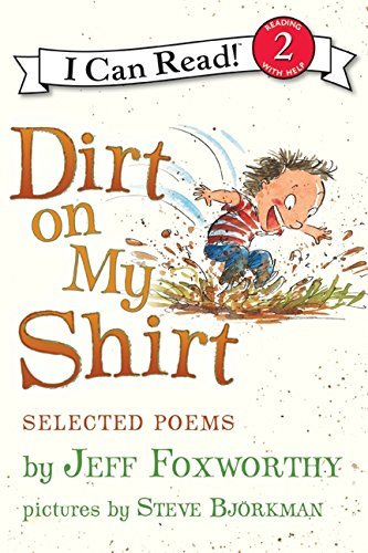Jeff Foxworthy Dirt On My Shirt Selected Poems