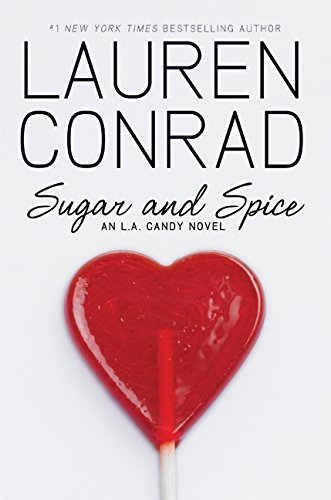 Conrad Lauren Sugar And Spice An L.A. Candy Novel