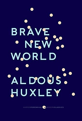 "Aldous Huxley Brave New World With The Essay ""brave New World Revisited"
