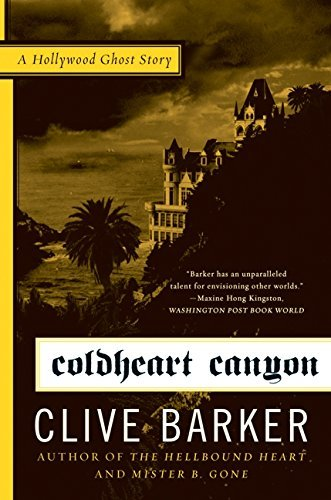 Clive Barker Coldheart Canyon A Hollywood Ghost Story