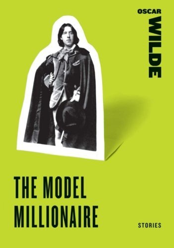 Oscar Wilde The Model Millionaire Stories