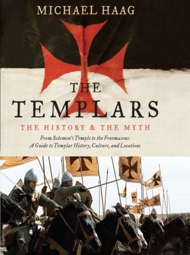 Michael Haag The Templars The History And The Myth