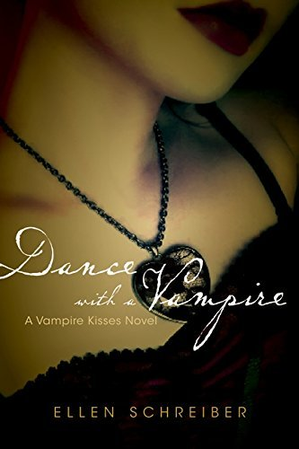 Ellen Schreiber Vampire Kisses 4 Dance With A Vampire