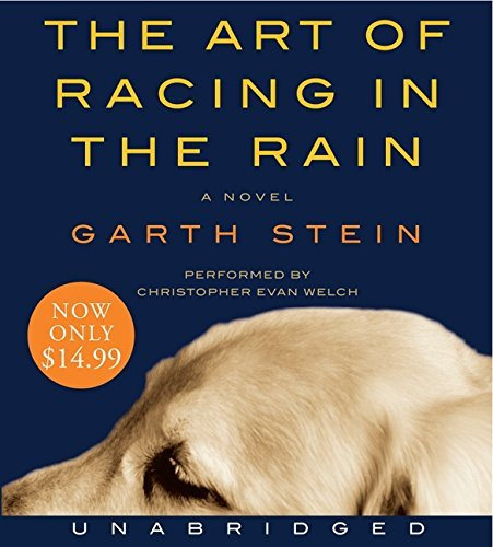 Garth Stein The Art Of Racing In The Rain