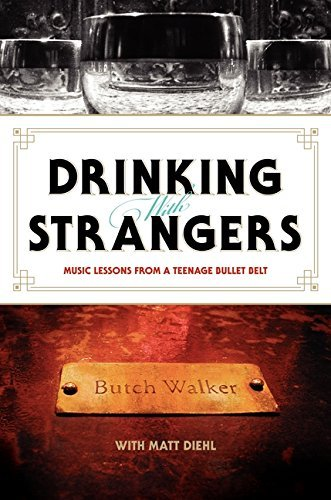 Butch Walker Drinking With Strangers