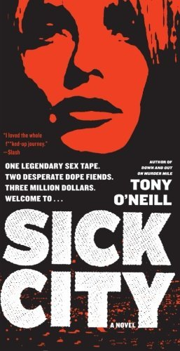 Tony O'neill Sick City
